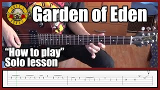 Guns N' Roses Garden Of Eden SOLO LESSON With Tabs | Normal & Slow Speed