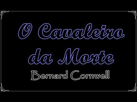 O Cavaleiro da Morte (Crônicas Saxônicas 2), Bernard Cornwell | Um Livro e Só