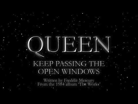 Keep Passing The Open Windows - Queen