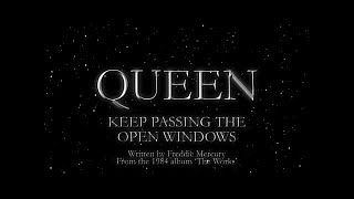 Queen   Keep Passing The Open Windows