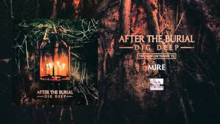 AFTER THE BURIAL - Mire
