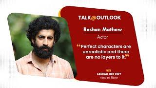 Roshan Mathew: I Still Think Of Myself As A Newcomer