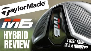James Robinson Golf - Taylormade M6 Hybrid Review... Twist Face In a Hybrid?