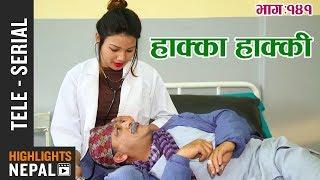 Hakka Hakki - Episode 141 | 23rd April 2018 Ft. Daman Rupakheti, Ram Thapa