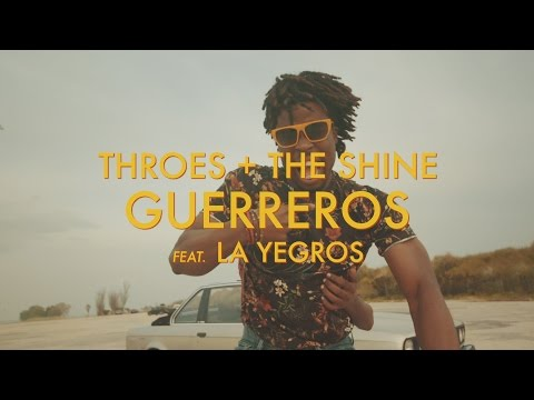 Portugal / Argentine - Throes + The Shine - Guerreros (feat. La Yegros)