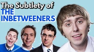 The Subtlety of the Inbetweeners   Video Essay