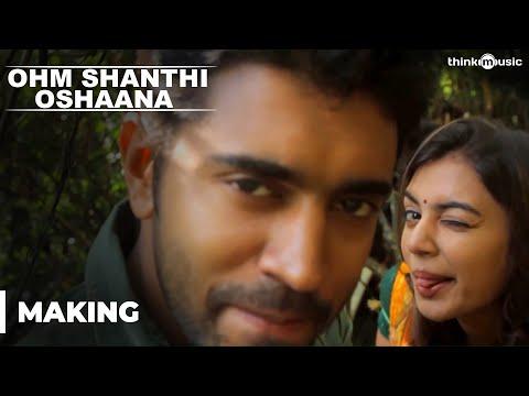 Making Of Ohm Shanthi Oshaana  Shaan Rahman