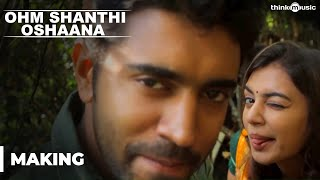 Making of Ohm Shanthi Oshaana