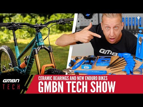 Ceramic Bearings, New Enduro Bikes + Win A Park Tool Kit Of Doddy's Selection | GMBN Tech Show Ep.28
