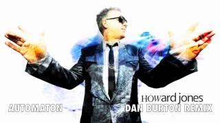 Dan Burton - Howard Jones Automaton Remix