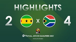 HIGHLIGHTS | Total AFCON Qualifiers 2021 | Round 4 - Group C: Sao Tome & Principe 2-4 South Africa