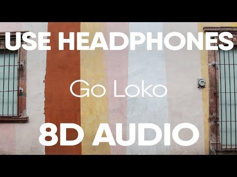 YG – Go Loko ft. Tyga Jon Z (8D AUDIO)
