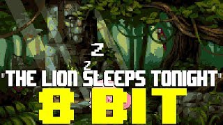 The Lion Sleeps Tonight [8 Bit Tribute to The Tokens] - 8 Bit Universe