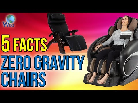 Video Zero Gravity Chairs: 5 Fast Facts