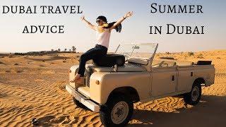 Summer in Dubai - Travel Advice for Visiting Dubai in Summer