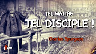 TEL MAÎTRE, TEL DISCIPLE