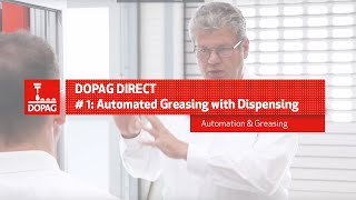 Automated Greasing with Dispensing Valves - DOPAG Direct #1