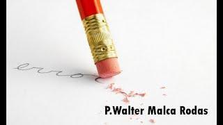 Aprendiendo de nuestros errores | P. Walter Malca