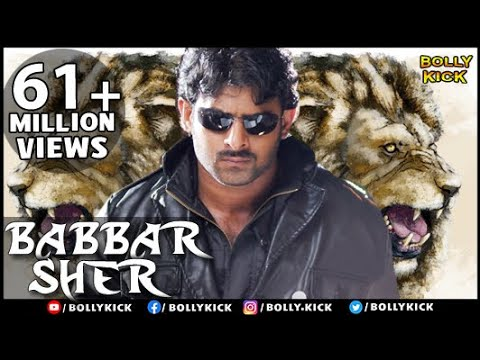 Download Babbar Sher | Hindi Dubbed Movies 2017 Full Movie | Prabhas Movies | South Indian Movies Dubbed HD Video