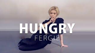 Fergie - Hungry ft. Rick Ross / Choreography . HANNA