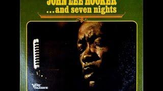 JOHN LEE HOOKER– ... And Seven Nights (Full Album)