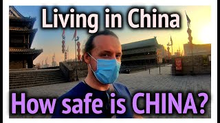How safe is China? - Living in China during the Coronavirus Pandemic