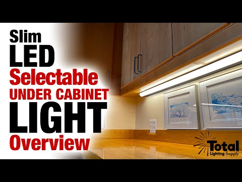 Slim Under Cabinet LED Selectable Lighting Fixture Overview