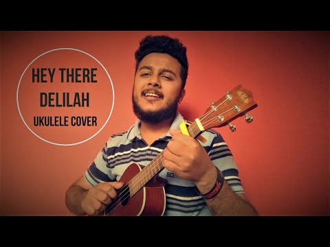 Hey There Delilah (Ukulele Cover)