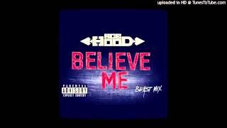Ace Hood-Believe Me ( Beast Mix)