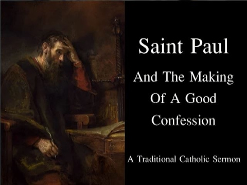 Saint Paul And Making A Good Confession