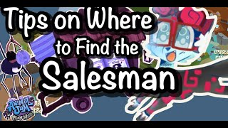 Tips On Where To Find The Salesman!