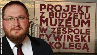 Projekt z budżetu Muzeum Auschwitz. Wykonawcami dyrektor i kolega!