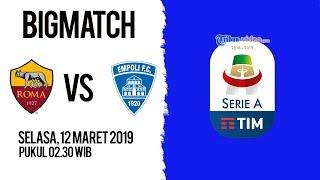 Live Streaming dan Jadwal Laga AS Roma Vs Empoli FC di HP via MAXStream beIN Sports