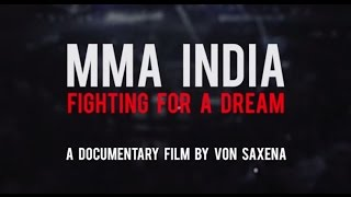 MMA India: Fighting for a Dream