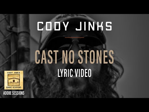 Cody Jinks - Cast No Stones Lyrics Mp3