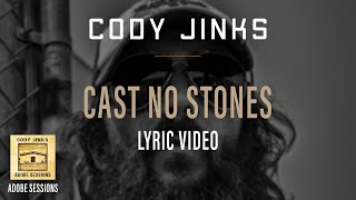 Cody Jinks - Cast No Stones Lyrics