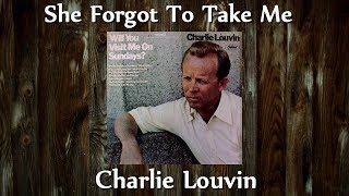 Charlie Louvin - She Forgot To Take Me