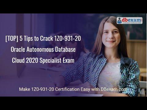 [TOP] 5 Tips to Crack 1Z0-931-20 Oracle Autonomous Database ...