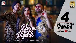 Daru Hor Piyade Lyrics   Deep Kalsi, Rashmeet Kaur