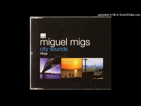 Miguel Migs - One-Two One-Two
