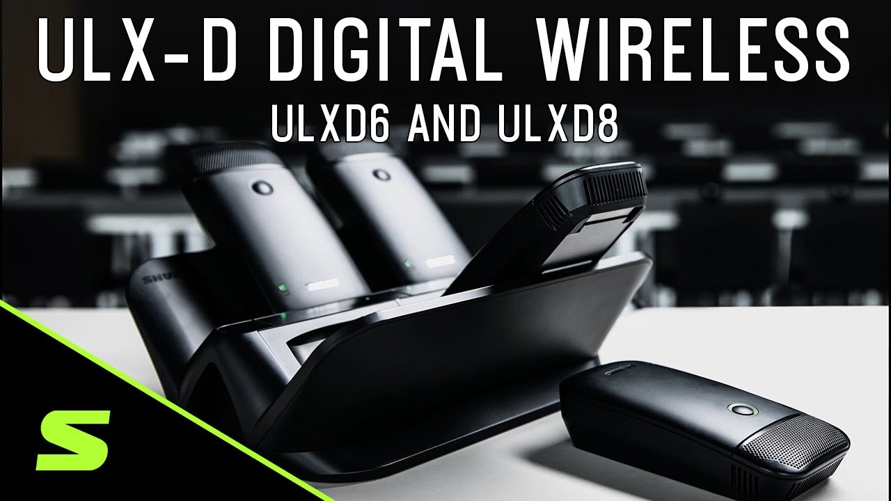 Shure ULX-D Digital Wireless - ULXD6 and ULXD8