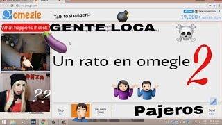 Un rato en omegle 2 (PITOS) -  Gonzalo Soloa