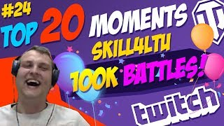 #24 skill4ltu TOP 20 Moments | World of Tanks