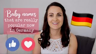 SURPRISED BY THE MOST POPULAR BABY NAMES IN GERMANY! 🇩🇪