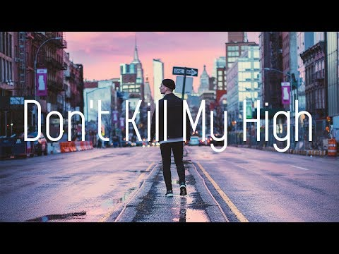 Lost Kings - Don't Kill My High (Lyrics) Squalzz Remix - AirwaveMusicTV