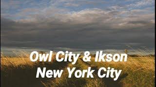New York City (Ikson Remix) - Owl City [Download FLAC,MP3]