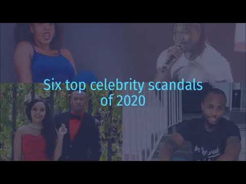 Six top celebrity scandals of 2020
