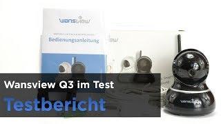 Die Wansview Q3 im Test -  Installation, Elemente & Mehr.