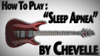 "How to Play ""Sleep Apnea"" by Chevelle"