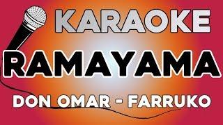 Don Omar, Farruko   Ramayama KARAOKE Con LETRA